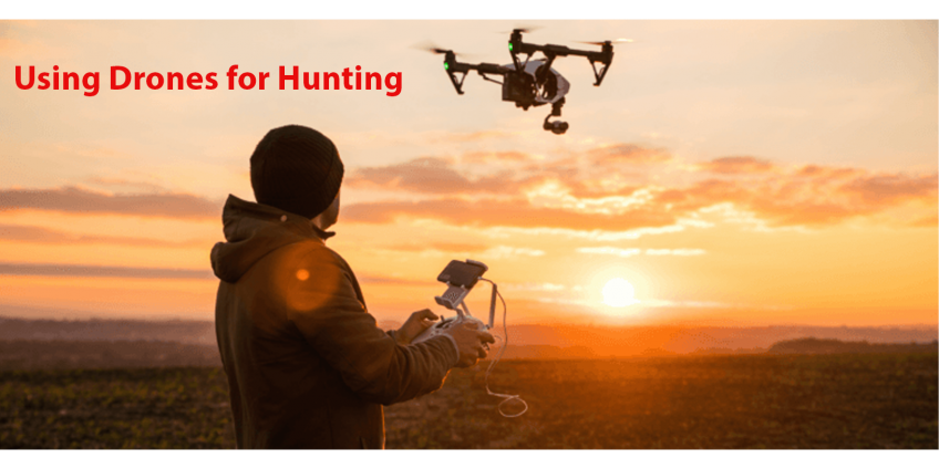 Using Drones for Hunting