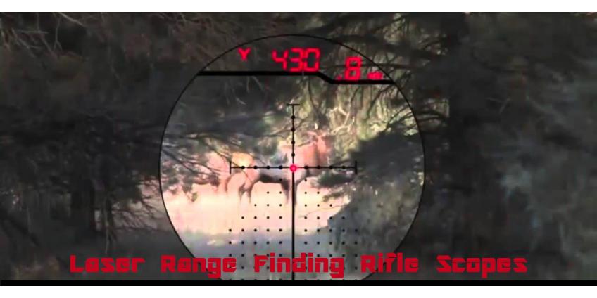 Laser Range Finding Rifle Scopes