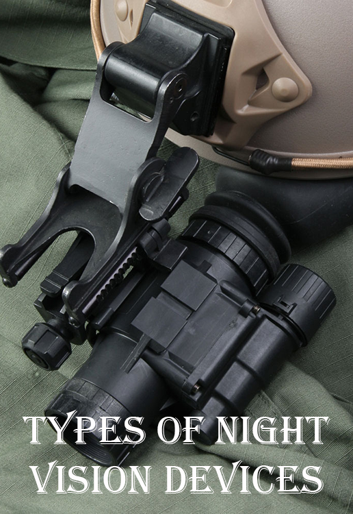 Types of Night Vision Devices